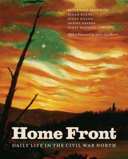 Home Front: Daily Life in the Civil War North