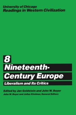 Nineteenth-Century Europe: Liberalism and Its Critics