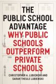 Book Cover Image. Title: The Public School Advantage:  Why Public Schools Outperform Private Schools, Author: Christopher A. Lubienski