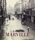 Book Cover Image. Title: Charles Marville:  Photographer of Paris, Author: Sarah Kennel