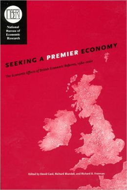 Seeking a Premier Economy: The Economic Effects of British Economic Reforms, 1980-2000