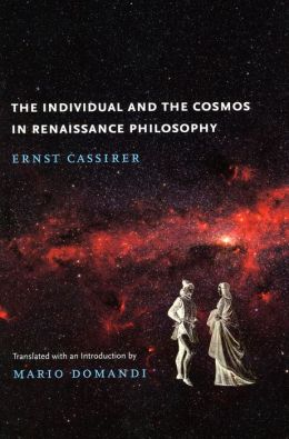 The Individual and the Cosmos in Renaissance Philosophy