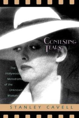 Contesting Tears: The Hollywood Melodrama of the Unknown Woman