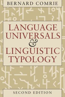 Language Universals and Linguistic Typology; Syntax and Morphology
