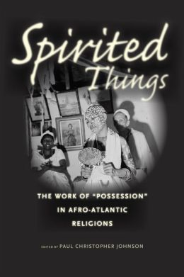 Spirited Things: The Work of