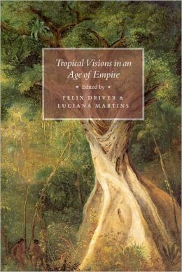 Tropical Visions in an Age of Empire