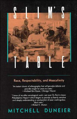 Slim's Table: Race, Respectability, and Masculinity