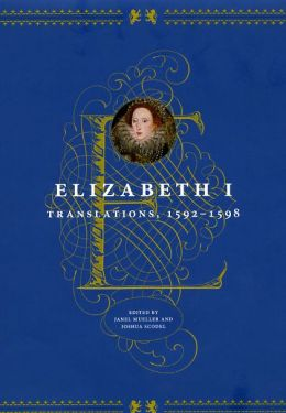 Elizabeth I: Translations, 1592-1598