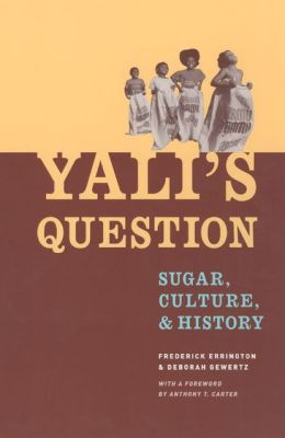 Yali's Question: Sugar, Culture, and History