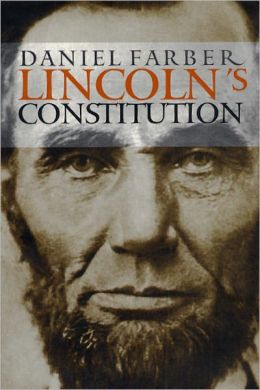 Lincoln's Constitution