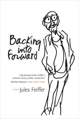 Backing into Forward: A Memoir