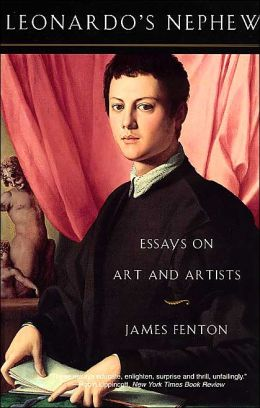 Leonardo's Nephew: Essays on Art and Artists