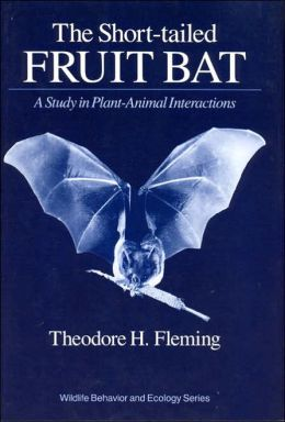 Short-Tailed Fruit Bat: A Study in Plant-Animal Interactions