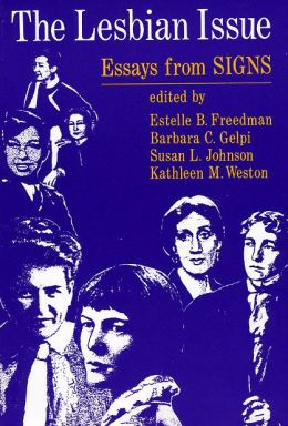 The Lesbian Issue: Essays from Signs