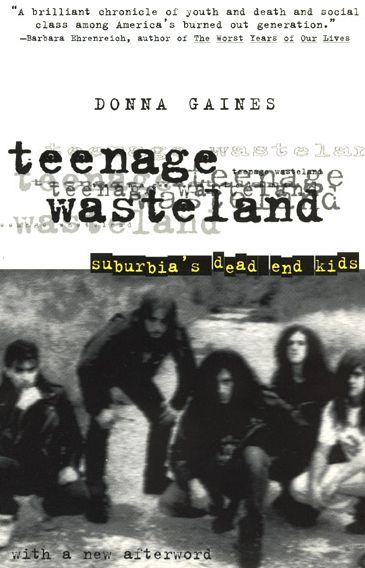 Teenage Wasteland; Suburbia's Dead End Kids