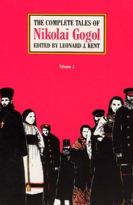 The Complete Tales of Nikolai Gogol, Volume II