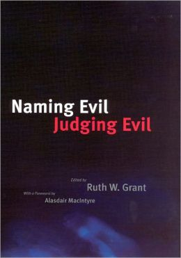 Naming Evil, Judging Evil