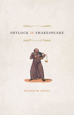 Shylock Is Shakespeare