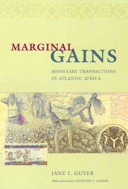 Marginal Gains: Monetary Transactions in Atlantic Africa