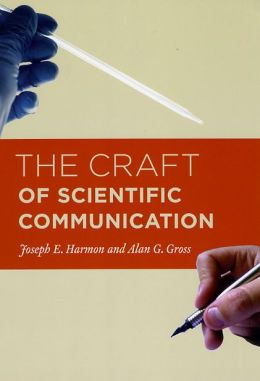 The Craft of Scientific Communication
