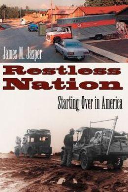 Restless Nation: Starting over in America