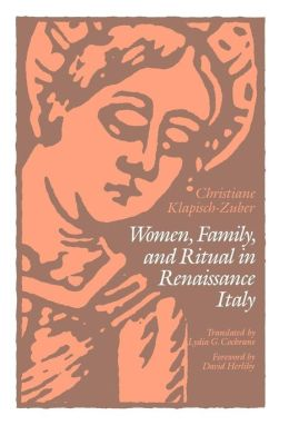 Women, Family, and Ritual in Renaissance Italy