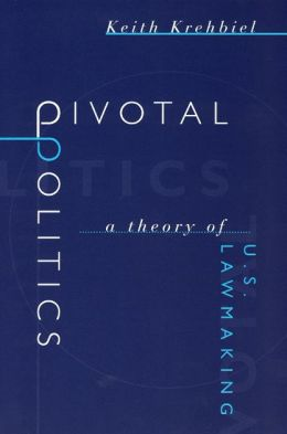 Pivotal Politics: A Theory of U.S. Lawmaking