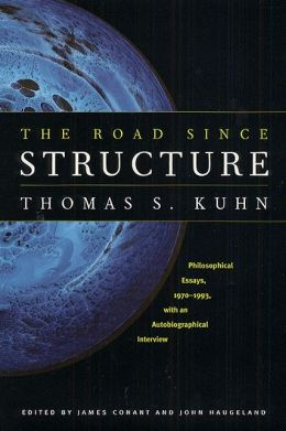 Road Since Structure: Philosophical Essays, 1970-1993, with an Autobiographical Interview