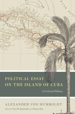 Political Essay on the Island of Cuba: A Critical Edition