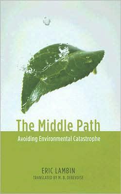 The Middle Path: Avoiding Environmental Catastrophe