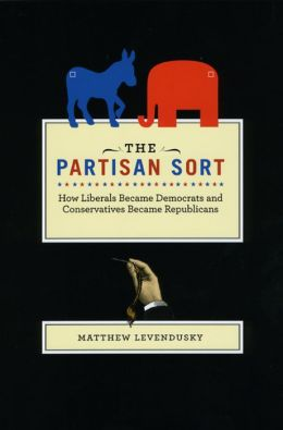 The Partisan Sort: How Liberals Became Democrats and Conservatives Became Republicans