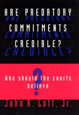 Are Predatory Commitments Credible?: Who Should the Courts Believe?