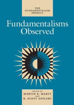 Fundamentalism Observed