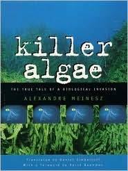 Killer Algae: The True Story of a Biological Invasion