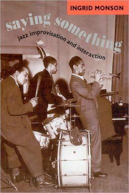 Saying Something: Jazz Improvisation and Interaction
