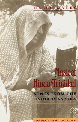 Music of Hindu Trinidad: Songs from the India Diaspora