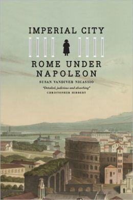 Imperial City: Rome under Napoleon