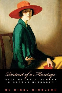 Portrait of a Marriage: Vita Sackville-West & Harold Nicolson