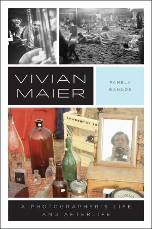 Book Vivian Maier: A Photographer's Life and Afterlife