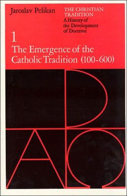 Emergence of the Catholic Tradition: The Christian Tradition