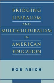 Bridging Liberalism and Multiculturalism in American Education