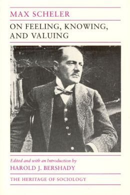 On Feeling, Knowing, and Valuing: Selected Writings