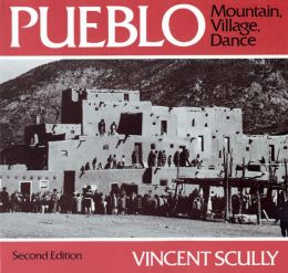Pueblo: Mountain, Village, Dance