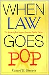 When Law Goes Pop: The Vanishing Line Between Law and Popular Culture