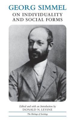 Georg Simmel on Individuality and Social Forms: Selected Writings