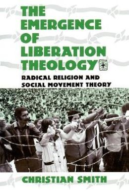 Emergence of Liberation Theology: Radical Religion and Social Movement Theory