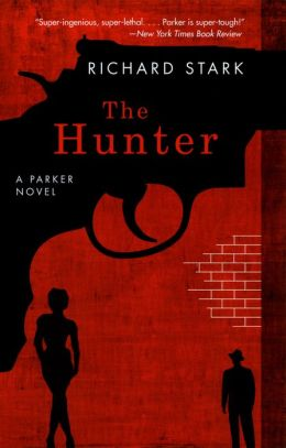 The Hunter (Parker Series #1)
