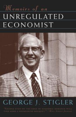 Memoirs of an Unregulated Economist