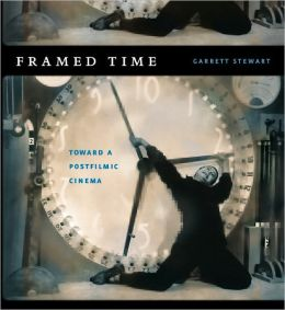 Framed Time: Toward a Postfilmic Cinema