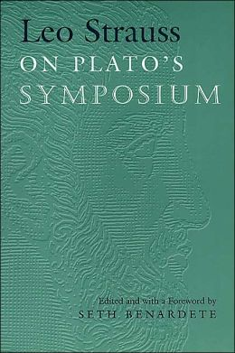 Leo Strauss on Plato's Symposium